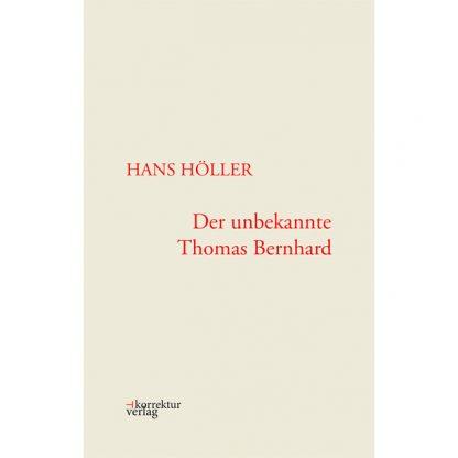 Der unbekannte Thomas Bernhard