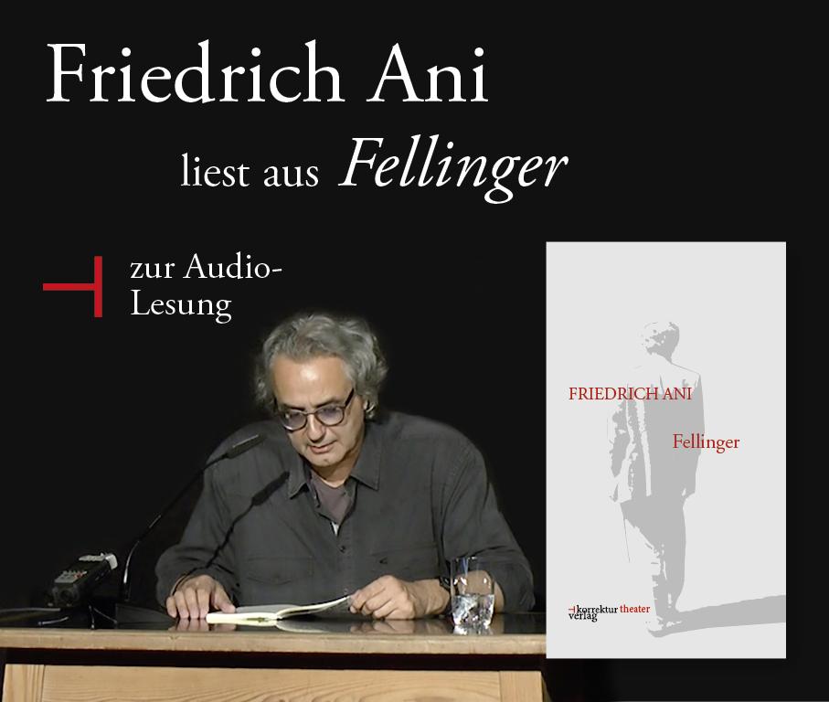 Friedrich Ani liest aus Fellinger. Ein Drehbuch