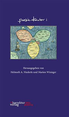 Poesie Kontor i - Hrg von: Helmuth A. Niederle, Marion Wisinger