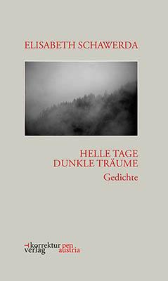 Elisabeth Schawerda - Helle Tage - Dunkle Träume